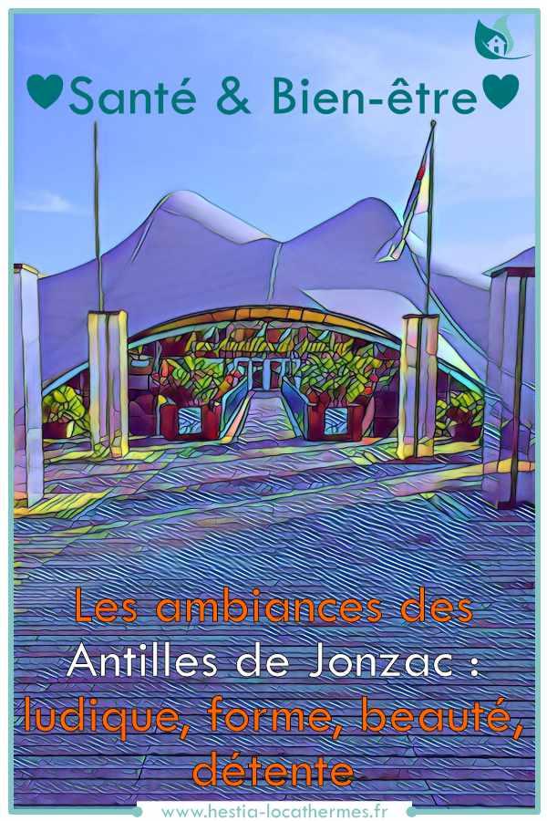 Santé et bien-être aux Antilles de Jonzac