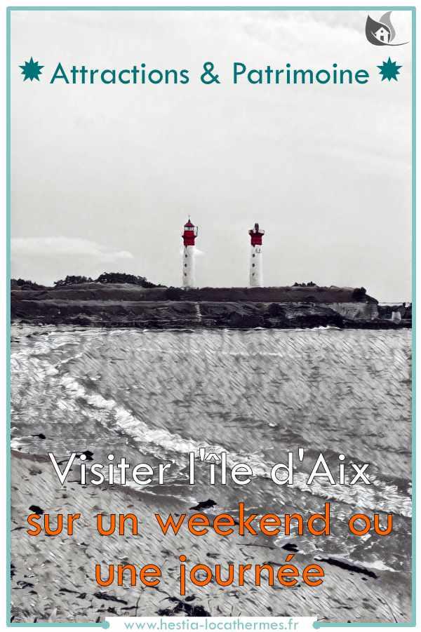 Attractions et patrimoine, visite de l'île d'Aix