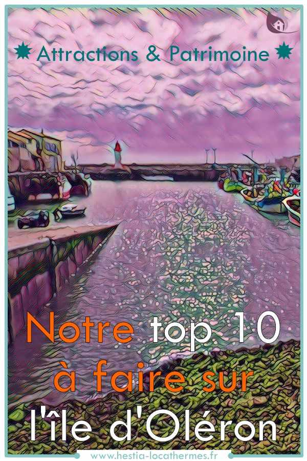 Top 10 à faire sur l'île d'Oléron