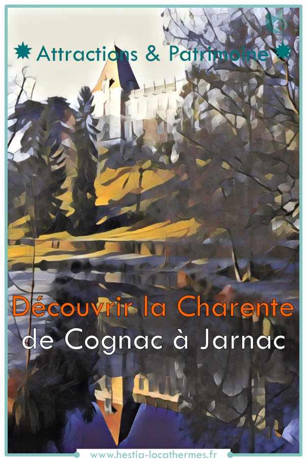 De Cognac à Jarnac
