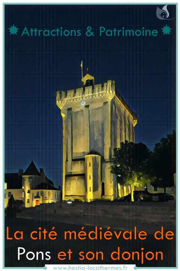 Attractions et patrimoine ville médiévale de Pons