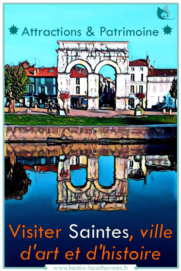Visiter Saintes, ville d'art et d'histoire